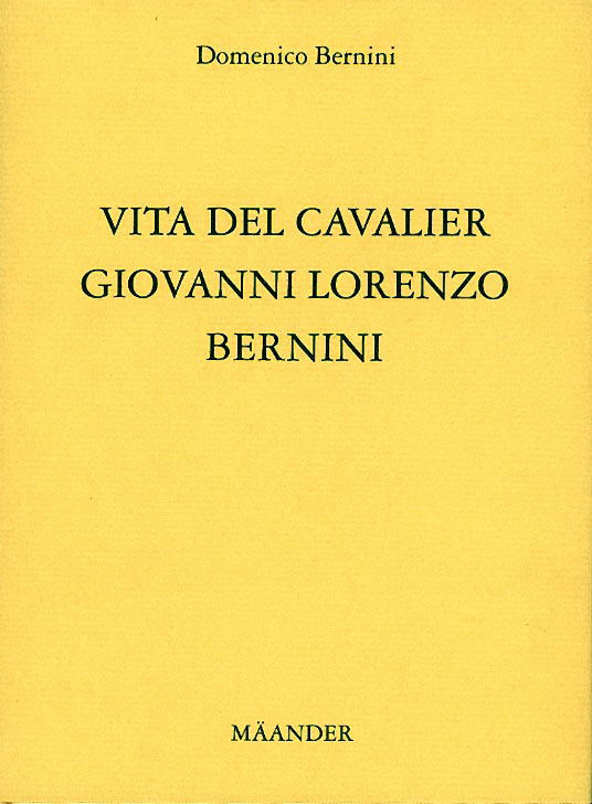 You are browsing images from the article: BERNINO DOMENICO Vita del Cavalier Gio. Lorenzo Bernino