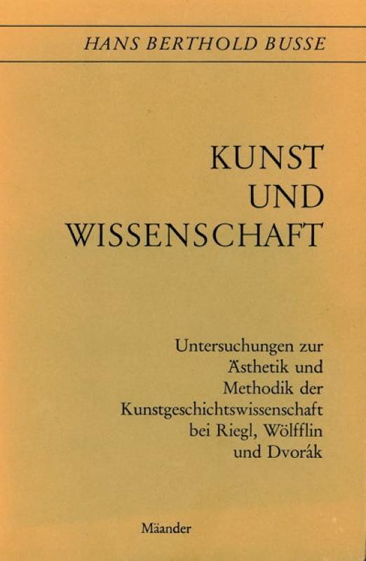 You are browsing images from the article: BUSSE HANS BERTHOLD Kunst Wissenschaft Untersuchungen zur Ästhetik Methodik Kunstwissen