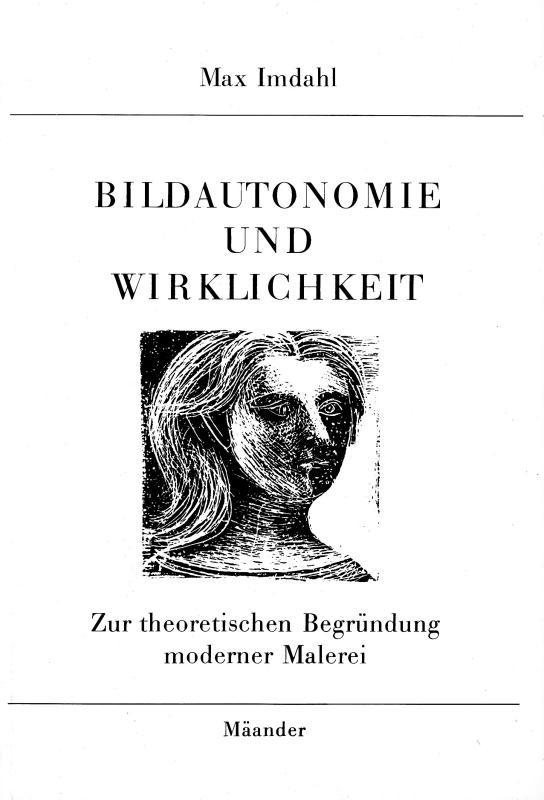 You are browsing images from the article: IMDAHL MAX Bildautonomie und Wirklichkeit Zur theoretischen Begründung moderner Malerei