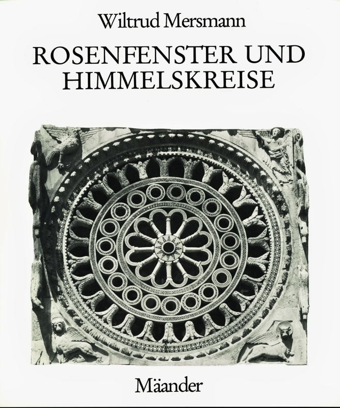 You are browsing images from the article: MERSMANN WILTRUD Rosenfenster und Himmelskreise