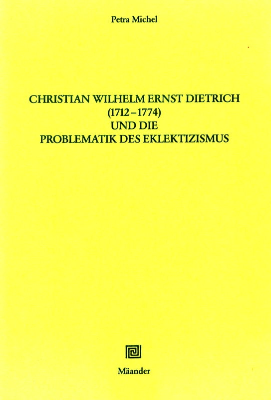 You are browsing images from the article: MICHEL PETRA Christian Wilhelm Ernst Dietrich (1712-74) und die Problematik des Eklektizismus