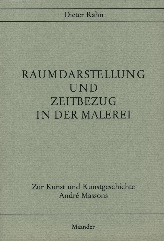 You are browsing images from the article: RAHN DIETER Raumdarstellung und Zeitbezug in der Malerei Zur Kunst und Kunstgeschichte André Massons