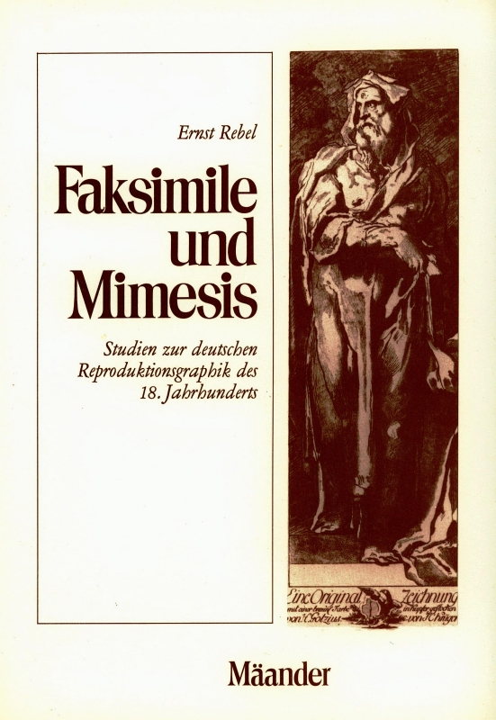 You are browsing images from the article: REBEL ERNST Faksimile und Mimesis Studien zur deutschen Reproduktionsgraphik des 18. Jahrhunderts