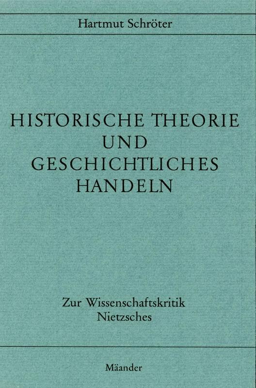 You are browsing images from the article: SCHRÖTER HARTMUT Historische Theorie und geschichtliches Handeln